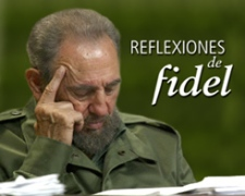 Reflexiones del compañero Fidel