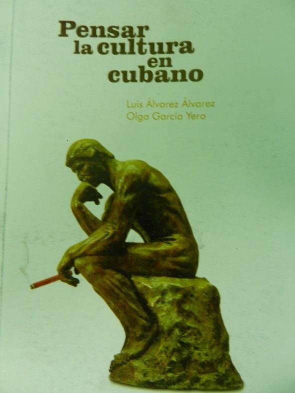 Pensar la cultura en cubano