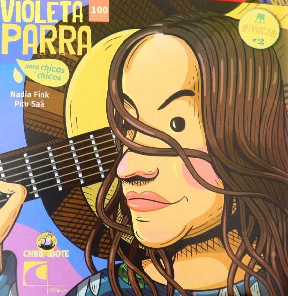 El libro ilustrado a todo color Violeta Parra, de la colección antiprincesa